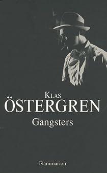 Gangsters par Östergren