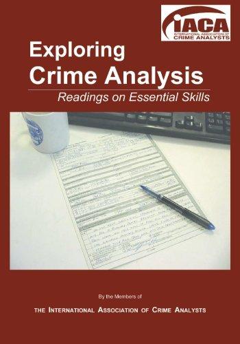 Exploring Crime Analysis: Readings on Essential Skills