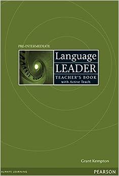 Language Leader Pre-Intermediate Teacher's Book and Active Teach Pack by Mr Grant Kempton (2010-01-21)
