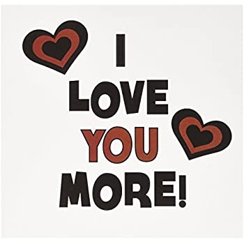 3dRose I Love You More in Black & Red with Hearts - Greeting Cards, 6 x 6