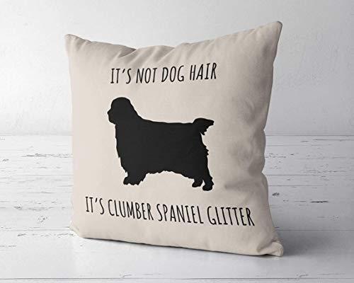 ChristBess Its Not Dog Hair Its Clumber Spaniel Glitter Pillow Case Cover, Clumber Spaniel Decor, Clumber Spaniel Lover Gift, Clumber Spaniel Mom Gift 1