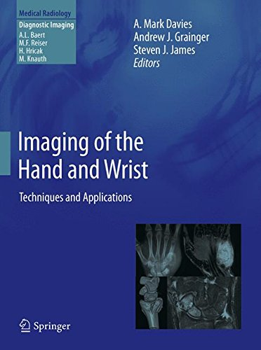 Imaging of the Hand and Wrist: Techniques and Applications (Medical Radiology)
