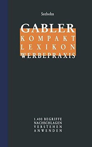 Gabler: Kompakt Lexikon Werbepraxis