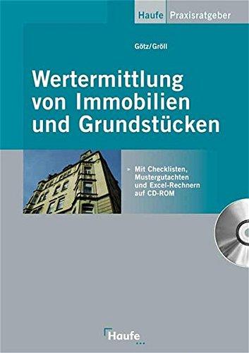 Wertermittlung von Immobilien (Haufe Praxis-Ratgeber)