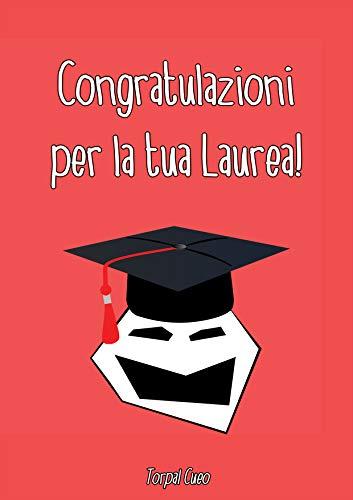 Congratulazioni Per La Tua Laurea Libro E Biglietto Di Auguri