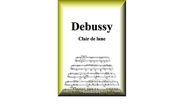PDF Debussy Clair de Lune for Piano Solo (Japanese Edition)