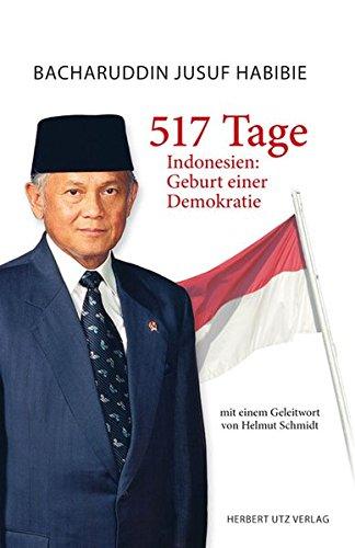517 Tage: Indonesien: Geburt einer Demokratie (Sachbuch)
