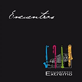Amazon.com: Encuentros: Cuarteto Extremo: MP3 Downloads