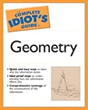 img - for The Complete Idiot's Guide to Geometry by Denise Szecsei Ph.D. (2004-05-04) book / textbook / text book
