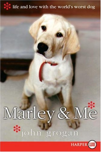 Download Marley & Me: Life and Love with the World's Worst Dog PDF