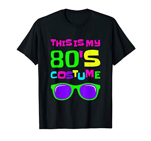 This Is My 80s Costume T-Shirt]()