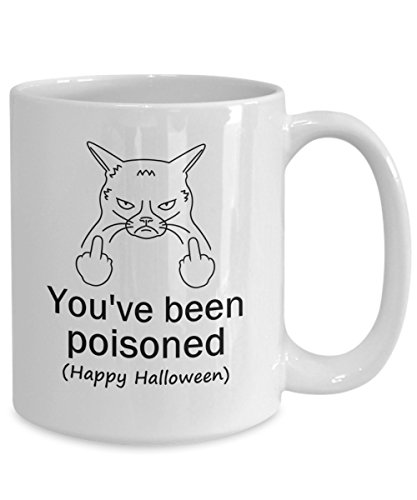 Nat999Lily Youve Been Poisoned Vulgar Middle Finger Mug For Cat Lover Great Gag Gift For Her Rude Mug For Him Funny Coffee Cup With Happy Halloween for $<!--$17.59-->
