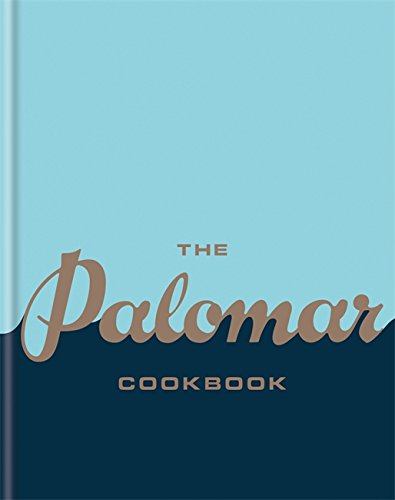 The Palomar Cookbook by The Palomar