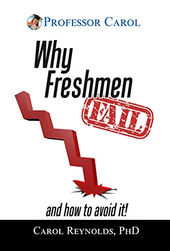 Why Freshmen Fail: and How to Avoid It