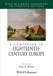A Companion to Eighteenth–Century Europe