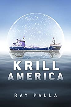Krill America by [Palla, Ray]