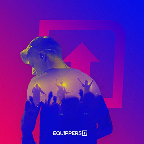 Equippers Worship - Equippers Worship 2018
