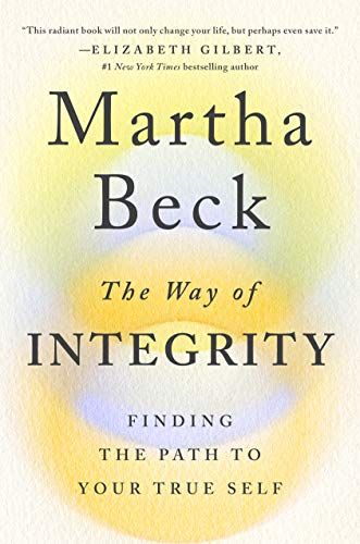 Book Cover: The Way of Integrity: Finding the Path to Your True Self
