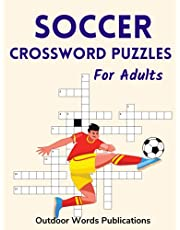 Soccer Crossword Puzzles For Adults: Puzzle Book For Football Fans