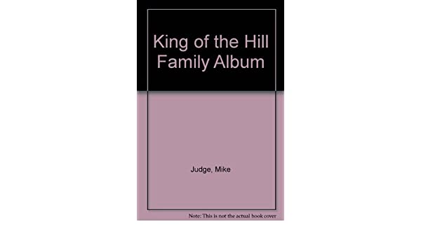 King Of The Hill Family Album Mike Judge Greg Daniels 9780006530930 Amazon Books