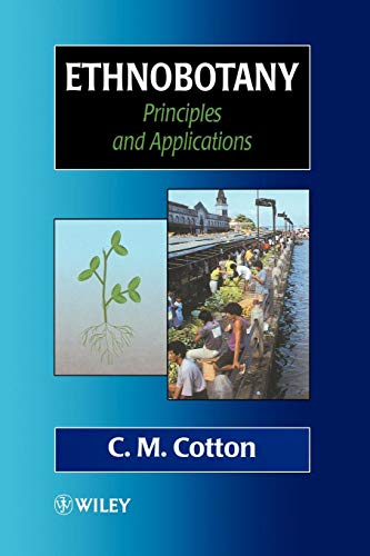 Ethnobotany: Principles and Applications