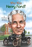 img - for Michael Burgan: Who Was Henry Ford? (Paperback); 2014 Edition book / textbook / text book