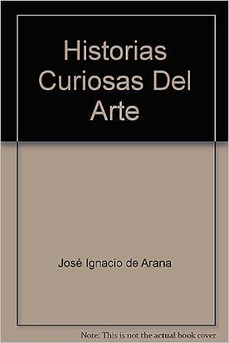 Libro de descarga gratuita Historias curiosas del arte PDF ePub
