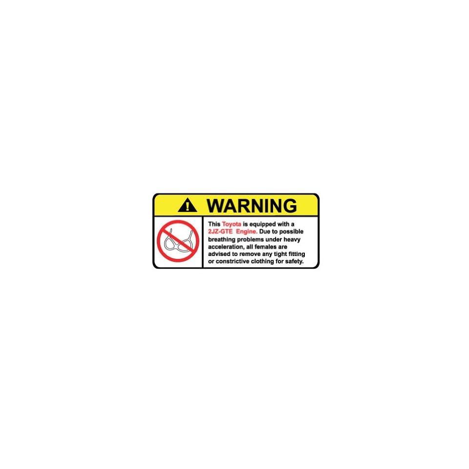Toyota 2JZ GTE Engine No Bra, Warning decal, sticker