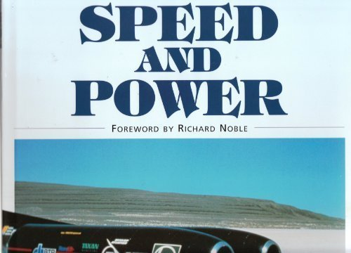 Speed and Power, 100 Years of Change by Nigel, Anthony Peacock, Kevin Raymond & others., foreword by Richard Nobl Gross (1999-05-03)