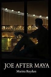 Joe After Maya by Marina Raydun (2014-05-25)