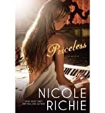 Priceless[ PRICELESS ] by Richie, Nicole (Author ) on Sep-28-2010 Hardcover