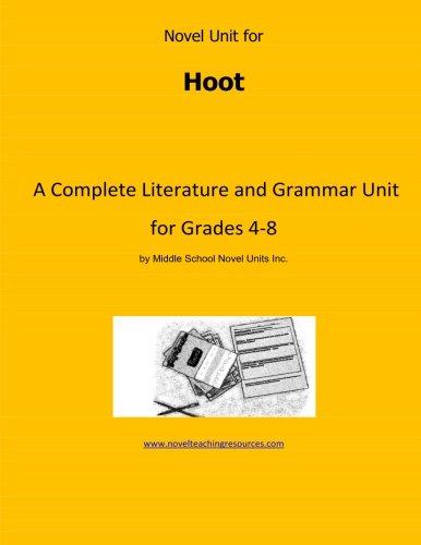 Novel Unit for Hoot: A Complete Literature and Grammar Unit for Grades 4-8 pdf epub