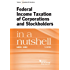 Federal Income Taxation of Corporations and Stockholders in a Nutshell, 7th