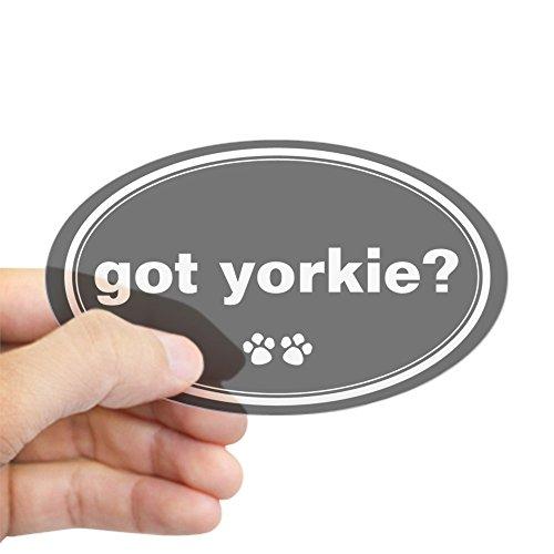 CafePress - Got Yorkie? Oval Sticker - Oval Bumper Sticker, Euro Oval Car Decal (Yorkie Got)