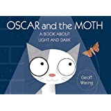 Oscar and the Moth: A Book About Light and Dark (Start with Science)