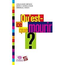 Qu'est-ce que mourir ? (Le collège t. 2) (French Edition)