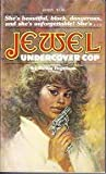 img - for Jewel Undercover Cop book / textbook / text book