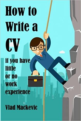 amazon how to write a cv if you have little or no work experience