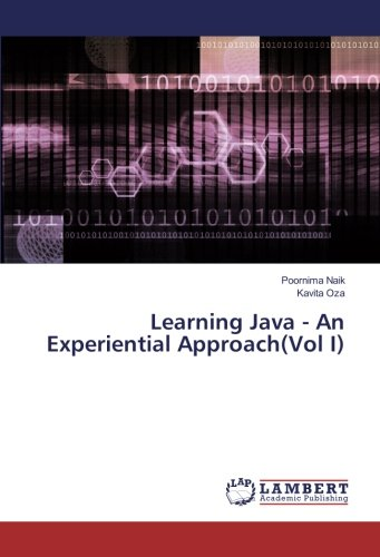 Learning Java - An Experiential Approach(Vol I) by LAP LAMBERT Academic Publishing