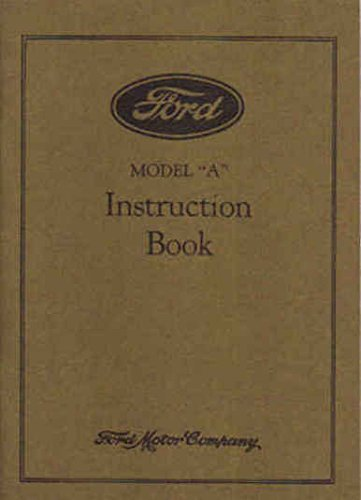 1931 Ford Model A Owners Manual 31 Owner Instruction Guide Book Car