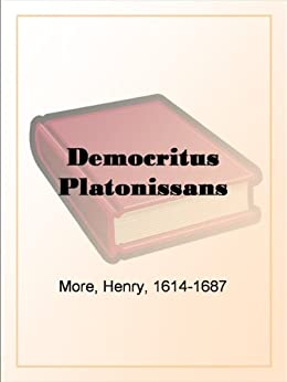 Democritus Platonissans by [More, Henry, 1614-1687]