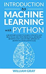 What exactly is machine learning and why is it so valuable in the online business ?                       Are you thinking of learning Python machine learning ?                       This book teach well you the practical ways...