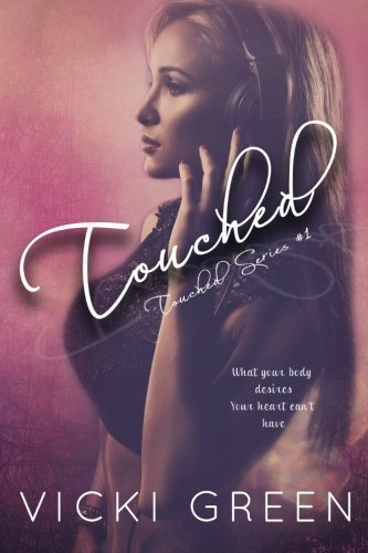 Touched (Touched Series #1) (Volume 1) pdf epub