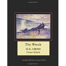 The Wreck: H.E. Cross Cross Stitch Pattern