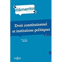 Droit constitutionnel et institutions politiques (Mémentos) (French Edition)