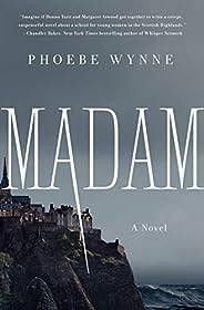 Madam: A Novel