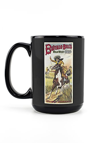 Buffalo Bill's Wild West - Amazones Americaines Vintage Poster France c. 1905 (15oz Black Ceramic Mug - Dishwasher and Microwave Safe)