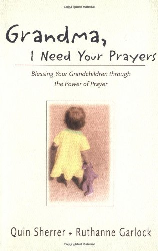 Grandma  I Need Your Prayers