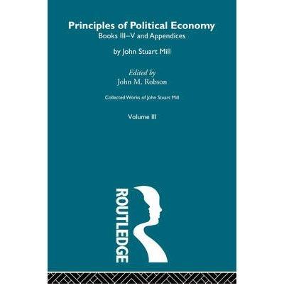 [(The Principles of Political Economy: v. 2 )] [Author: John Stuart Mill] [Oct-2009] PDF
