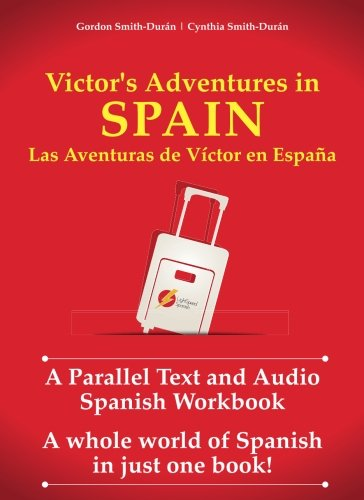 Victor's Adventures in Spain: A Parallel Text and Audio ()
